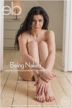 Erotic Beauty - Milena E - Being Naked by Tora Ness