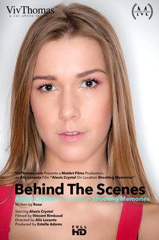 Behind The Scenes: Alexis Crystal Shooting Memories