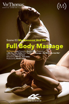 Full Body Massage Episode 3 - My Masseuse And Me