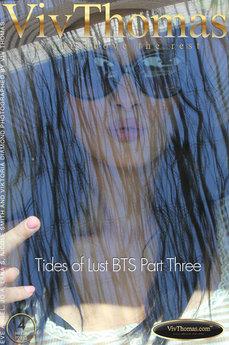 Tides of Lust BTS Part Three