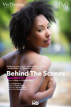 Behind The Scenes: Sade Rose On Location