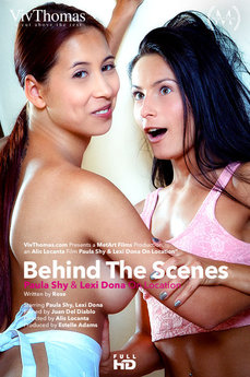 Behind The Scenes - Paula Shy and Lexi Dona On Location