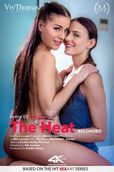 The Heat - Reloaded Episode 3 - Frenzy