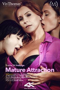 Mature Attraction Episode 4 - Indulge