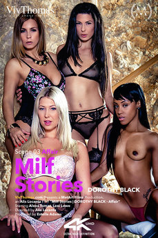 Milf Stories - Dorothy Black Episode 3 - Affair