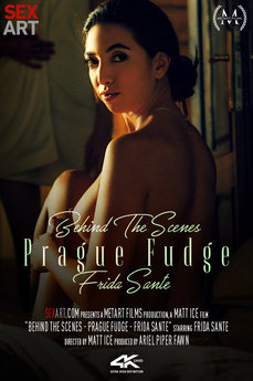 Behind The Scenes: Prague Fudge - Frida Sante