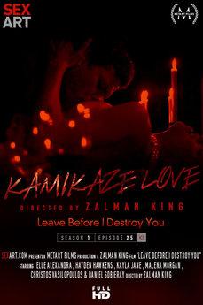 Kamikaze Love - Leave Before I Destroy You