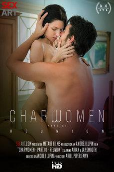 Charwomen Part 1 -  Reunion