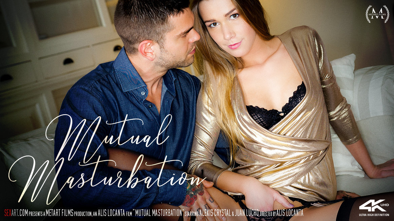 Mutual Masturbation – Alexis Crystal