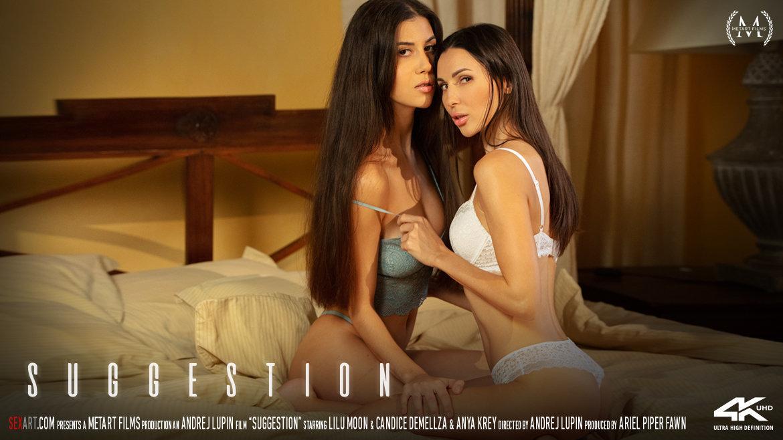 SexArt – Suggestion – Candice Demellza, Anya Krey, Lilu Moon