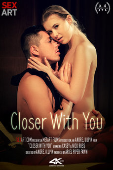 Closer With You
