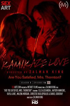 Kamikaze Love - Are You Satisfied, Mrs. Thornton?