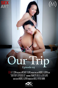 Our Trip Episode 3