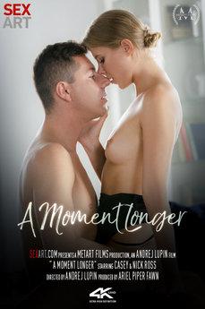 A Moment Longer