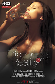 Distorted Reality 2