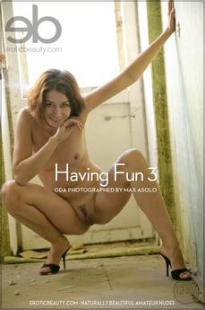 Having Fun 3