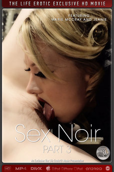 The Life Erotic Movie Sex Noir Part 3