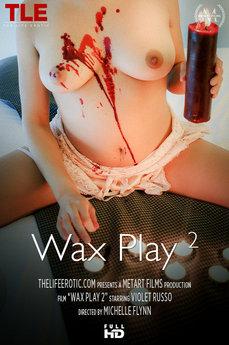 Wax Play 2