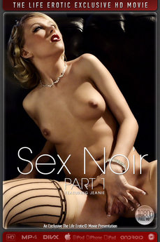The Life Erotic Movie Sex Noir Part 1
